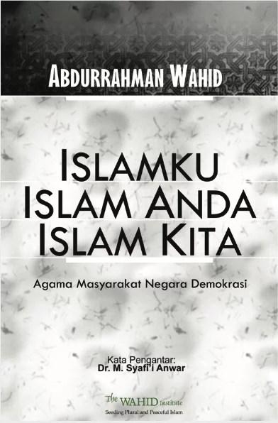Islamku, Islam Anda, Islam Kita