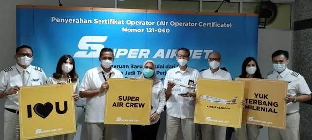 Super Air Jet Resmi Mengantongi Sertifikat Operator Penerbangan (AOC)