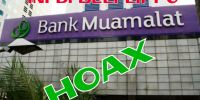 Berita Hoax Bank Muamalat Dibeli Lippo Group Sangat Sensitif dan Picu Kerusuhan
