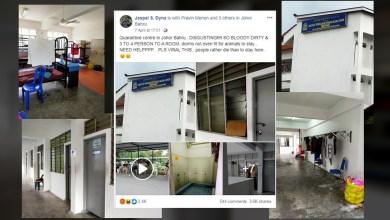 Photo of Netizen kutuk pusat kuarantin JB dikecam
