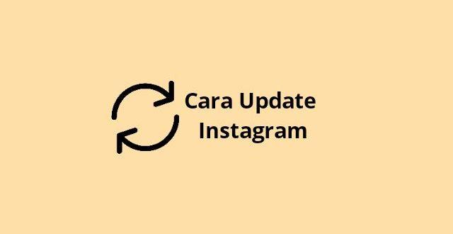 Cara Update Instagram