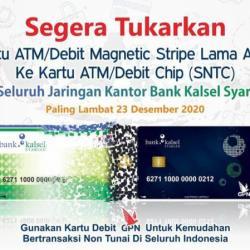 KEMUDAHAN Bagi Nasabah Ganti Kartu ATM Lama ke ATM Chip Baru Ditawarkan Bank Kalsel Syariah