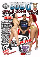 Sub 0 GIRLS GONE WILD #3 DVD!