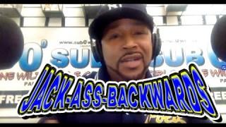 Sub 0 NEWS #5 JACK-ASS-BACKWARDS NIKKA!