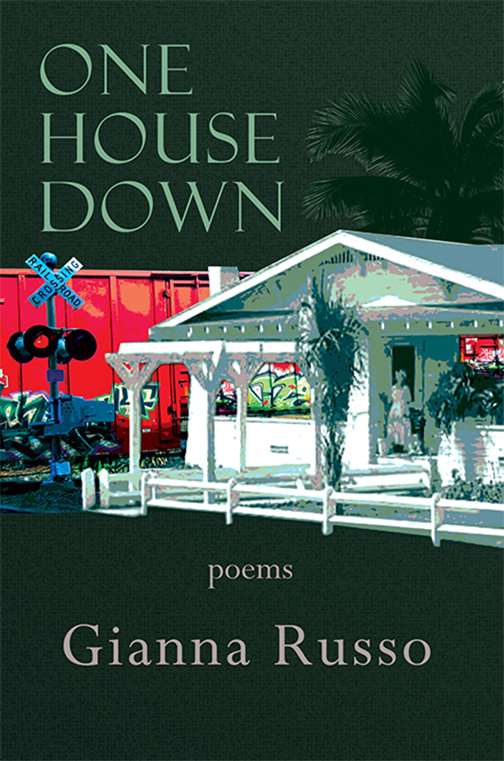 One House Down by Gianna Russo