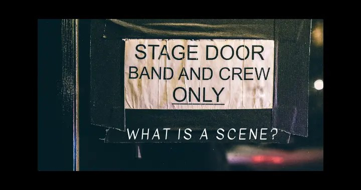 What is a scene?