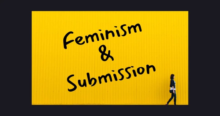 feminism and submission