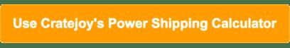 Cratejoy Power Shipping Calculator