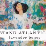 stand Atlantic lavender