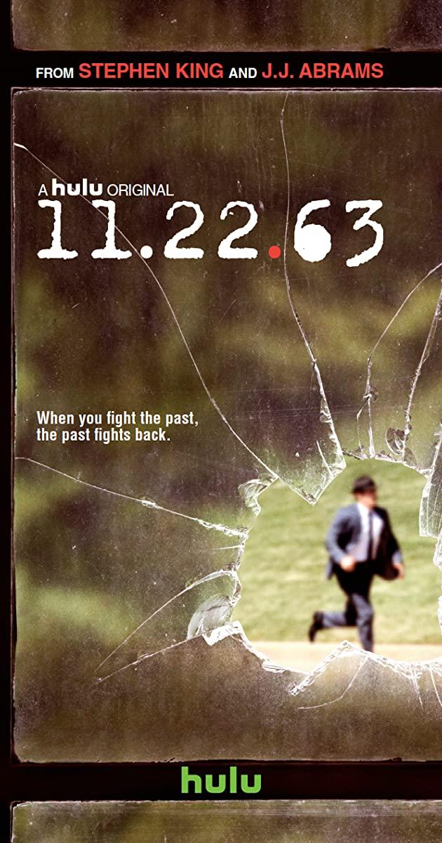11.22.63 TV Mini-Series (2016): วันสังหาร