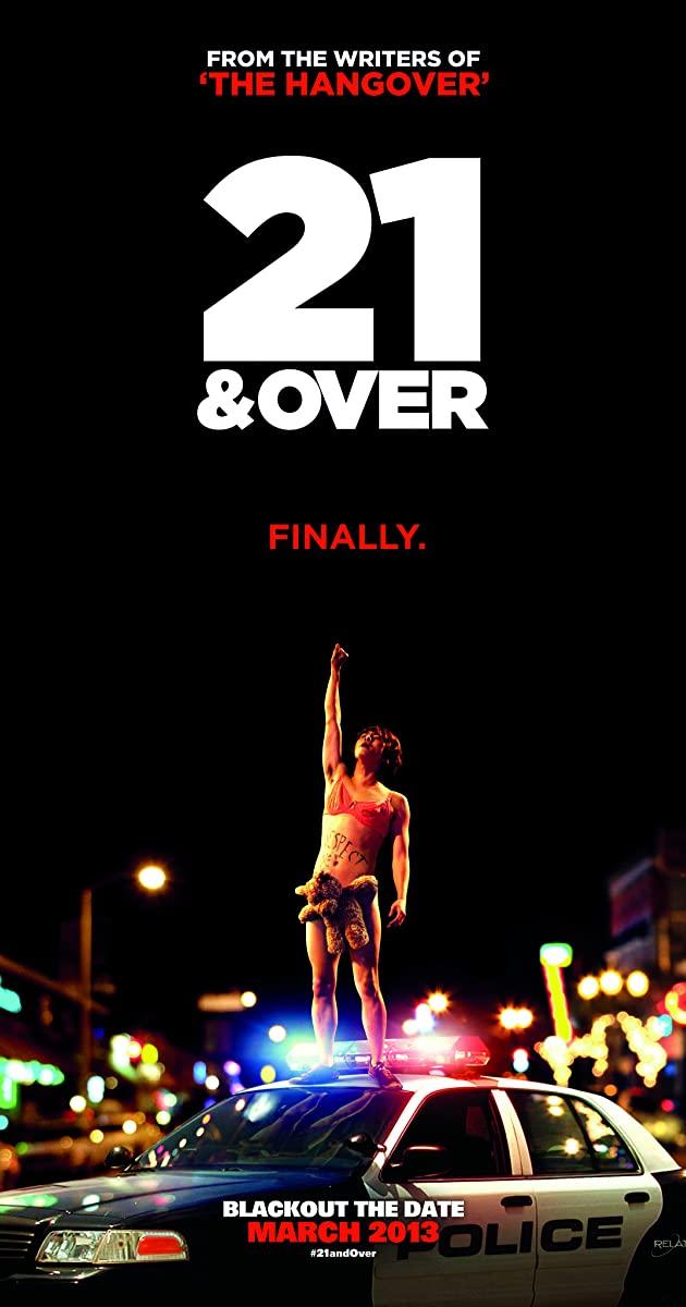 21 & Over (2013): ทั้งทีปาร์ตี้รั่วเวอร์