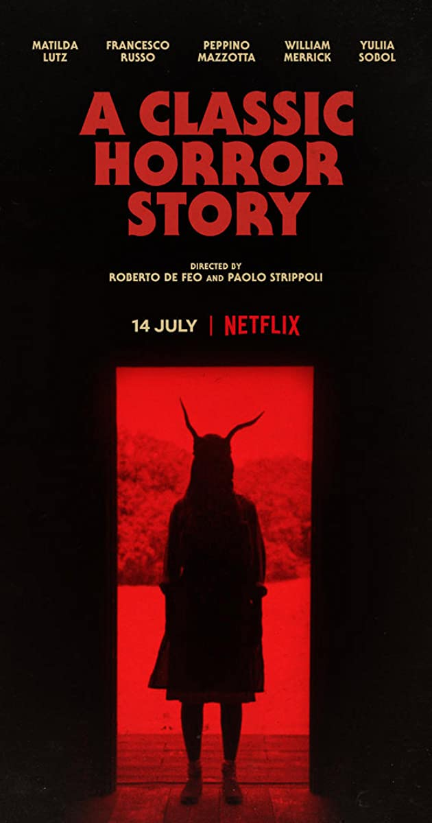 A Classic Horror Story (2021): สร้างหนังสั่งตาย