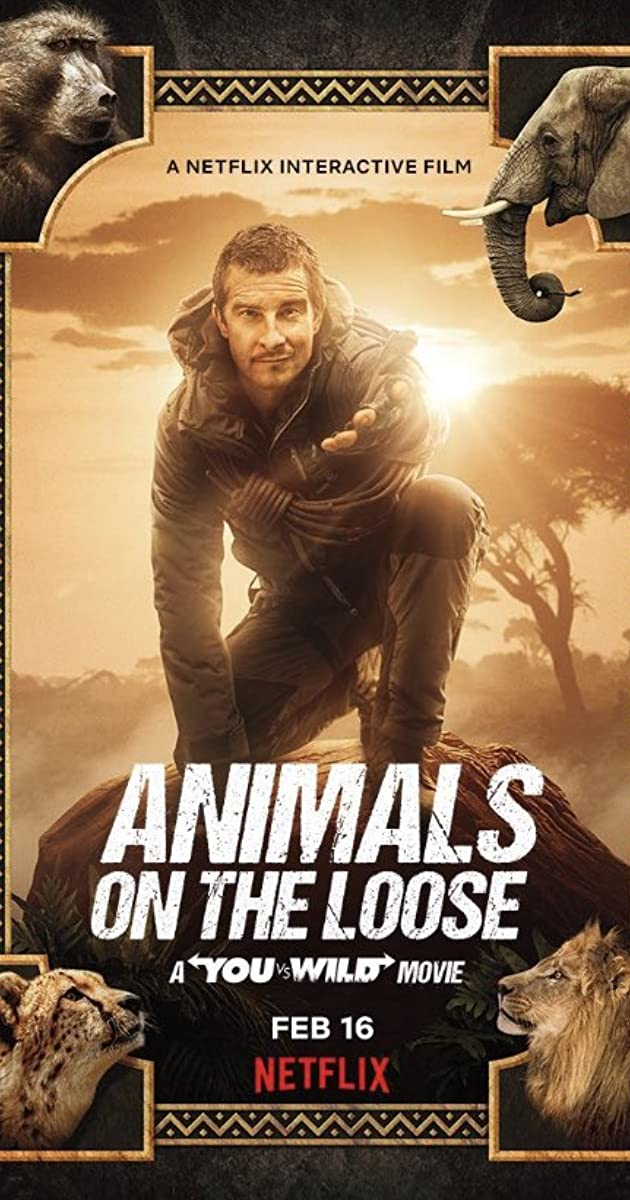 Animals on the Loose A You vs. Wild Movie (2021)