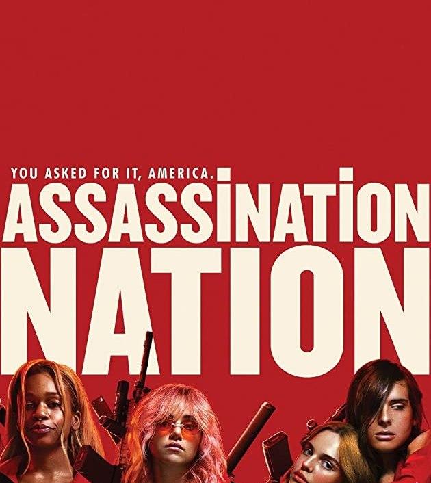Assassination Nation (2018): 4 สาวนองเลือด