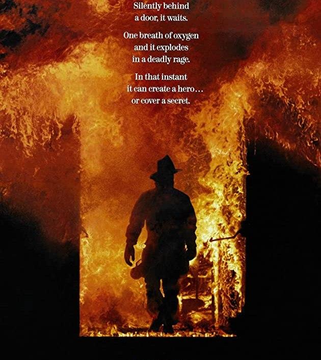 Backdraft (1991) : เปลวไฟกับวีรบุรุษ
