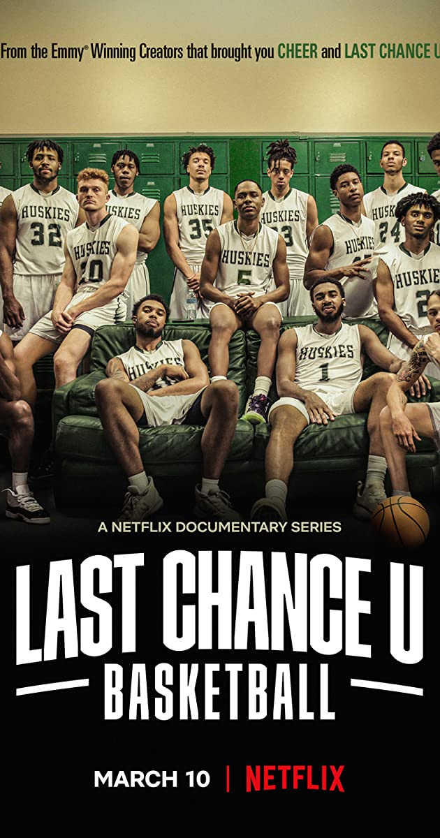 Last Chance U: Basketball TV Series (2021): มหาวิทยาลัยแห่งโอกาสสุดท้าย: บาสเกตบอล