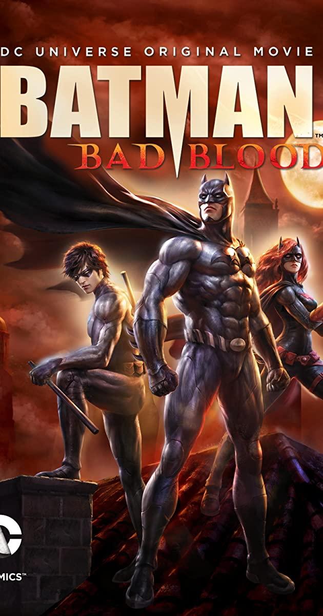 Batman: Bad Blood (2016): แบทแมน สายเลือดแห่งรัตติกาล