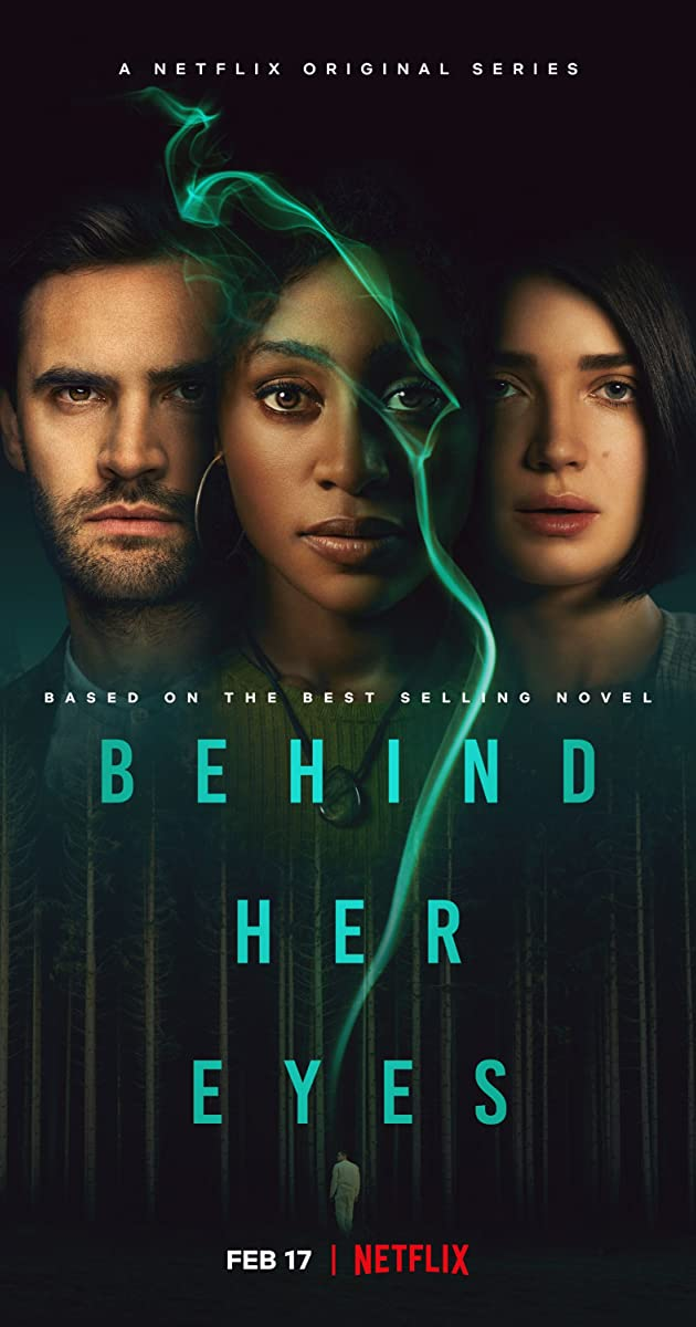 Behind Her Eyes TV Mini-Series (2021): ปมนัยน์ตา