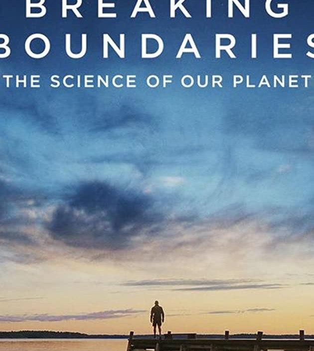 Breaking Boundaries: The Science of Our Planet (2021): วิทยาศาสตร์โลกของเรา