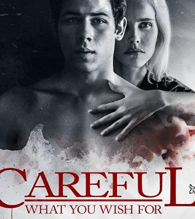 Careful What You Wish For (2015): ระวังสิ่งที่คุณปราถนา