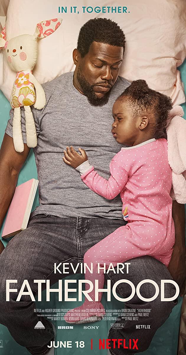 Fatherhood (2021): คุณพ่อเลี้ยงเดี่ยว