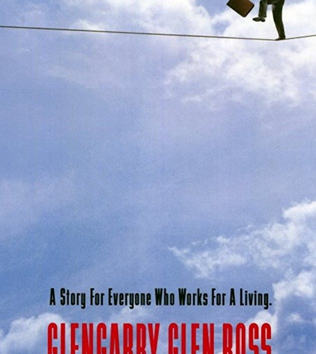 Glengarry Glen Ross (1992) : เกมชีวิต เกมส์ธุรกิจ