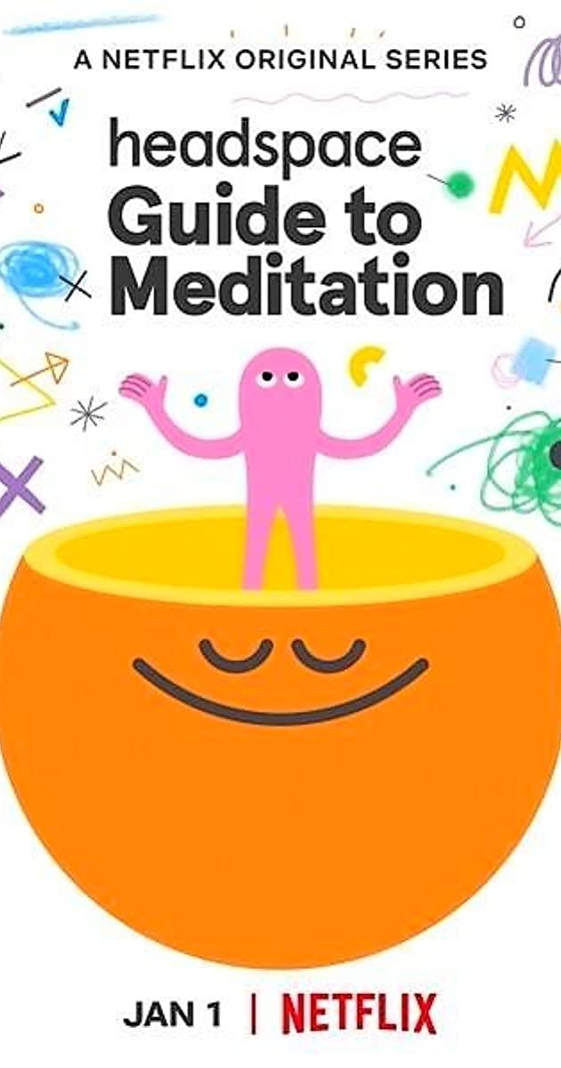 Headspace: Guide to Meditation TV Series (2021): วิธีฝึกสมาธิ