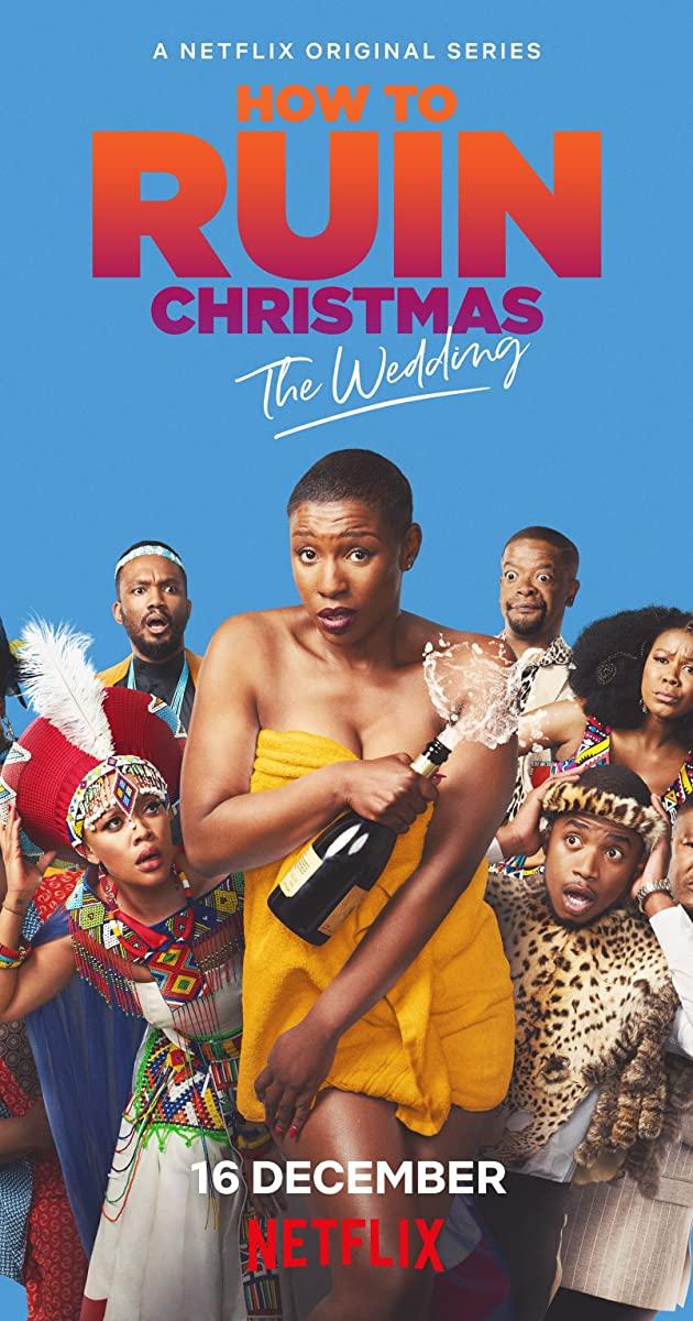 How to Ruin Christmas The Wedding TV Series (2020)