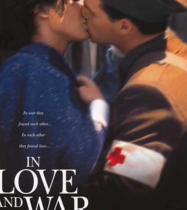 In Love and War (1996): รักนี้ไม่มีวันลืม