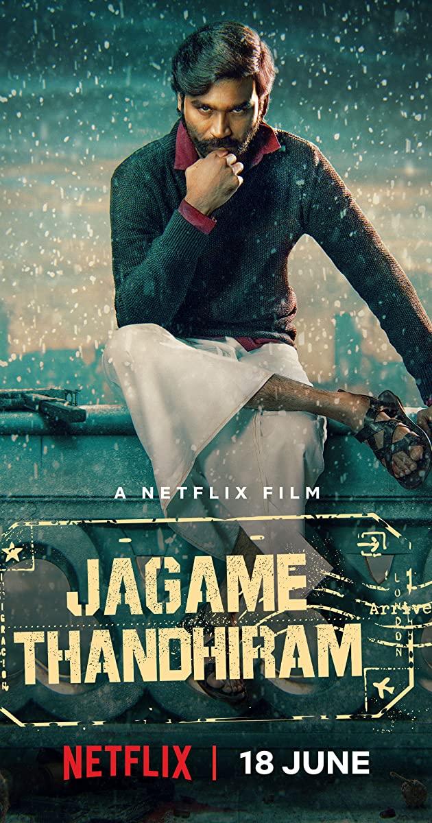 Jagame Thandhiram (2021): โลกนี้สีขาวดำ