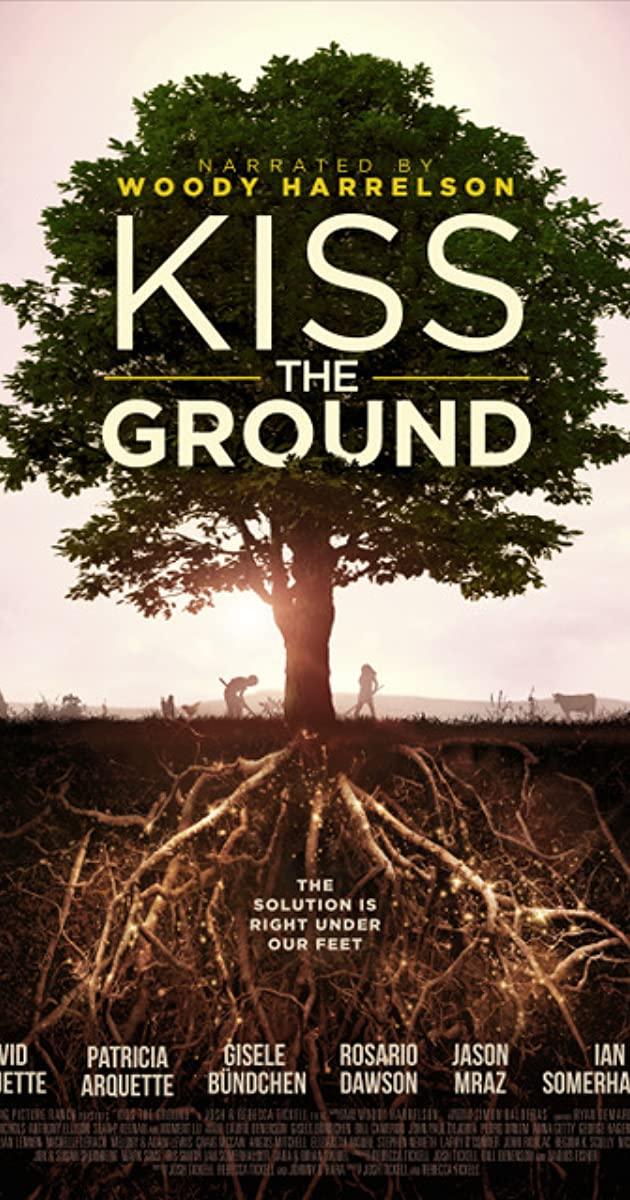 Kiss the Ground (2020): จุมพิตแด่ผืนดิน