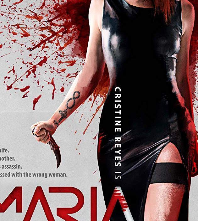 Maria (2019): มาเรีย ผู้หญิงทวงแค้น