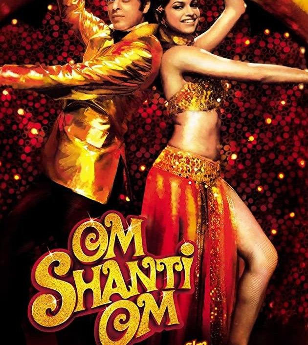 Om Shanti Om (2007): รักข้ามภพ