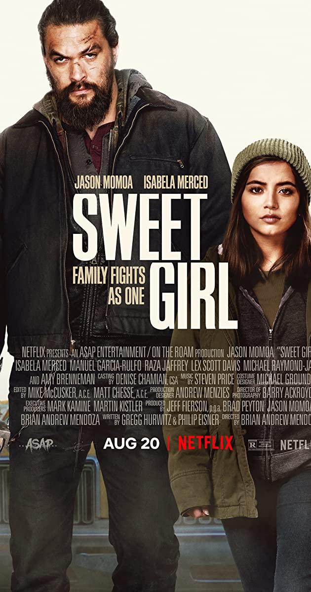 Sweet Girl (2021): สวีทเกิร์ล