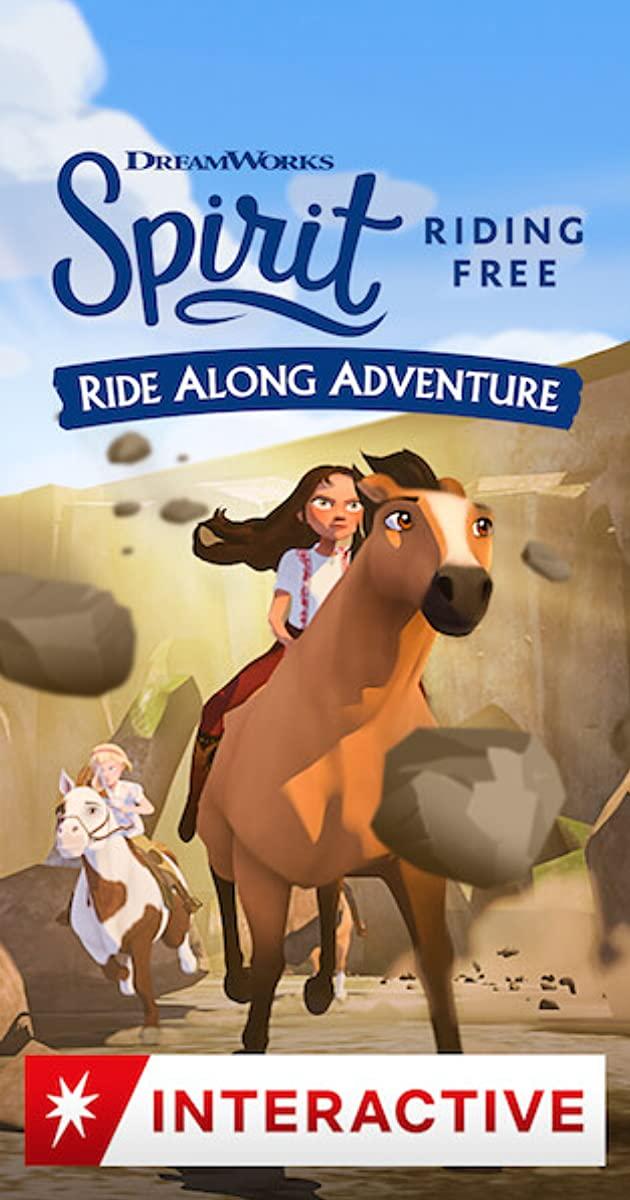Spirit Riding Free Ride Along Adventure (2020)