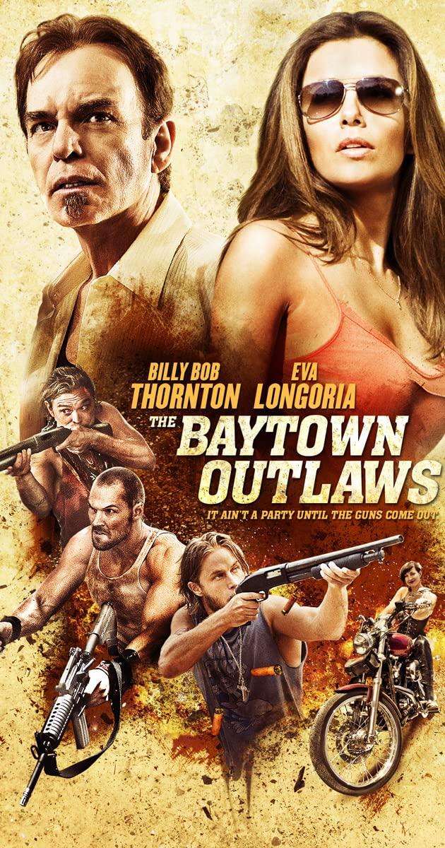 The Baytown Outlaws (2012): อึ๋มโหดแค้นแหกกระสุน