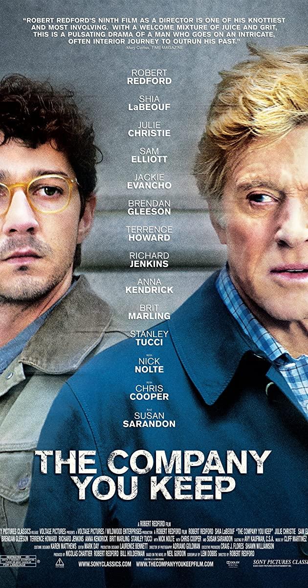 The Company You Keep (2012): เปิดโปงล่า คนประวัติเดือด
