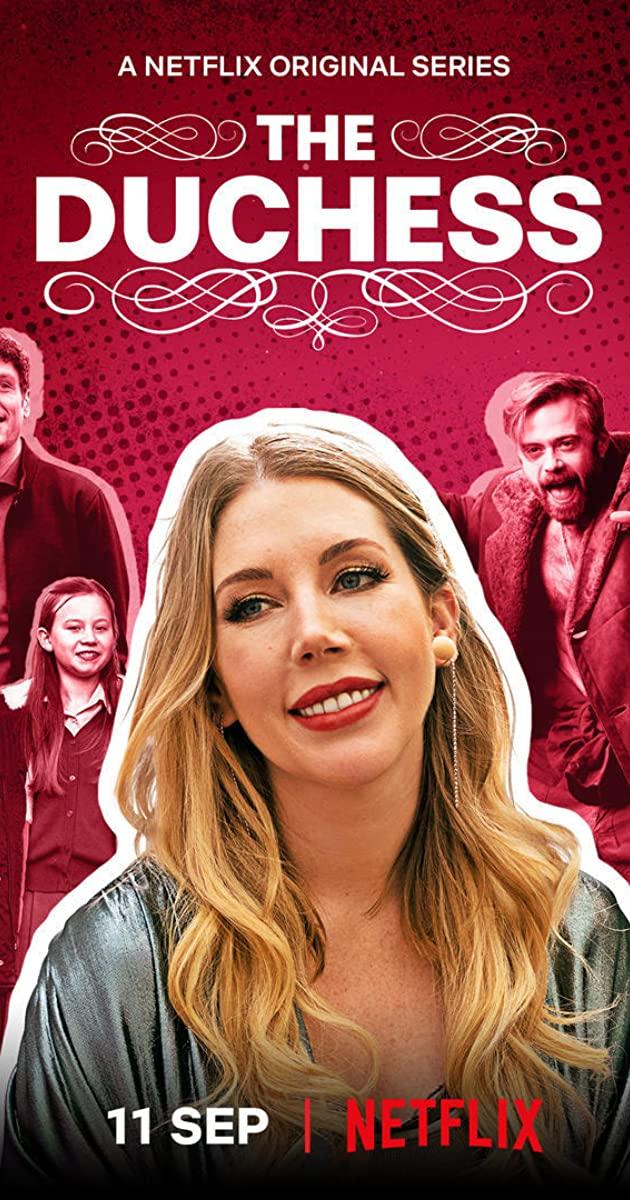 The Duchess TV Series (2020):  เดอะ ดัชเชส