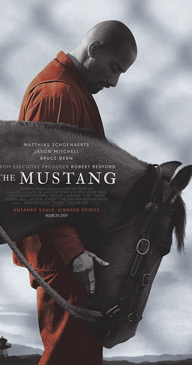 The Mustang (2019): ม้าป่าแสนพยศ