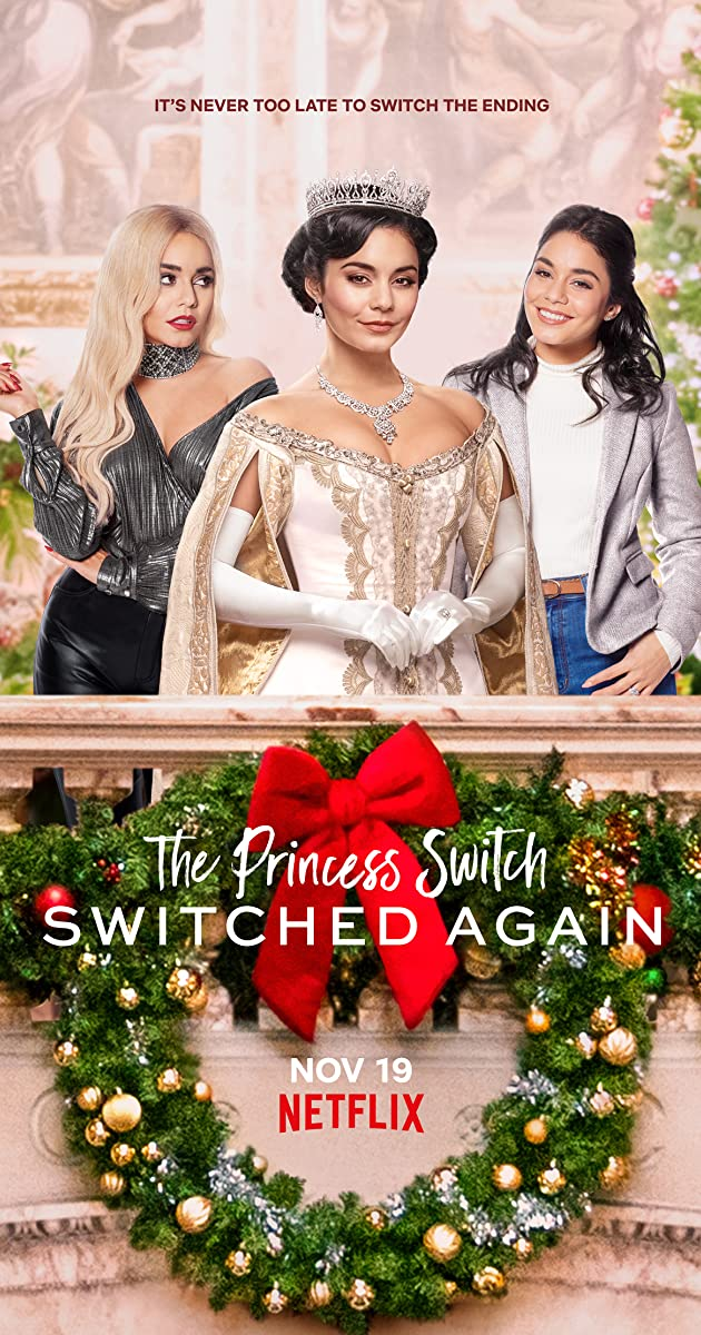 The Princess Switch: Switched Again (2020): เดอะ พริ้นเซส สวิตช์ สลับแล้วสลับอีก