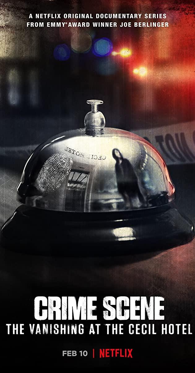 Crime Scene: The Vanishing at the Cecil Hotel TV Series (2021): Crime Scene: การหายตัวไปที่โรงแรมเซซิล