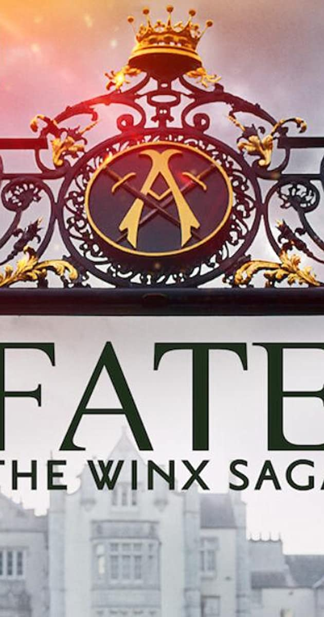 Fate: The Winx Saga TV Series (2021): เฟต: เดอะ วิงซ์ ซาก้า