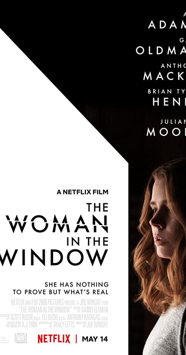 The Woman in the Window (2021): ส่องปมมรณะ