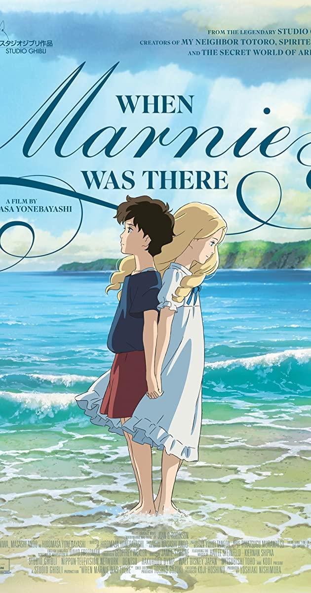 When Marnie Was There (2014): ฝันของฉันต้องมีเธอ