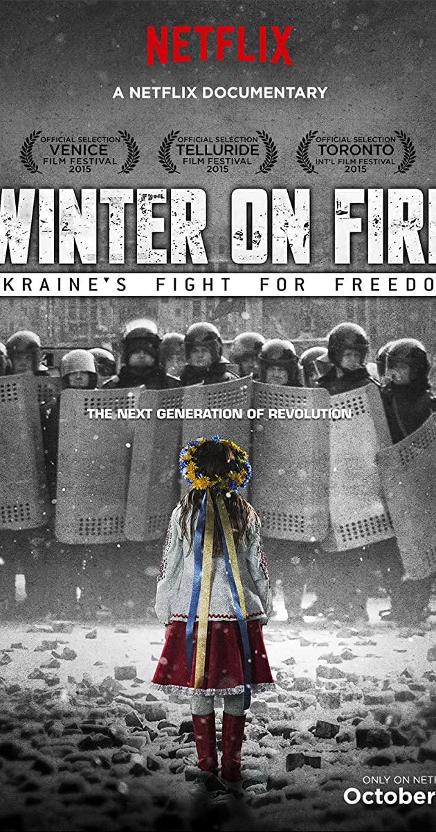 Winter on Fire: Ukraine's Fight for Freedom (2015): วินเทอร์ ออน ไฟร์ การต่อสู้เพื่ออิสรภาพของยูเครน