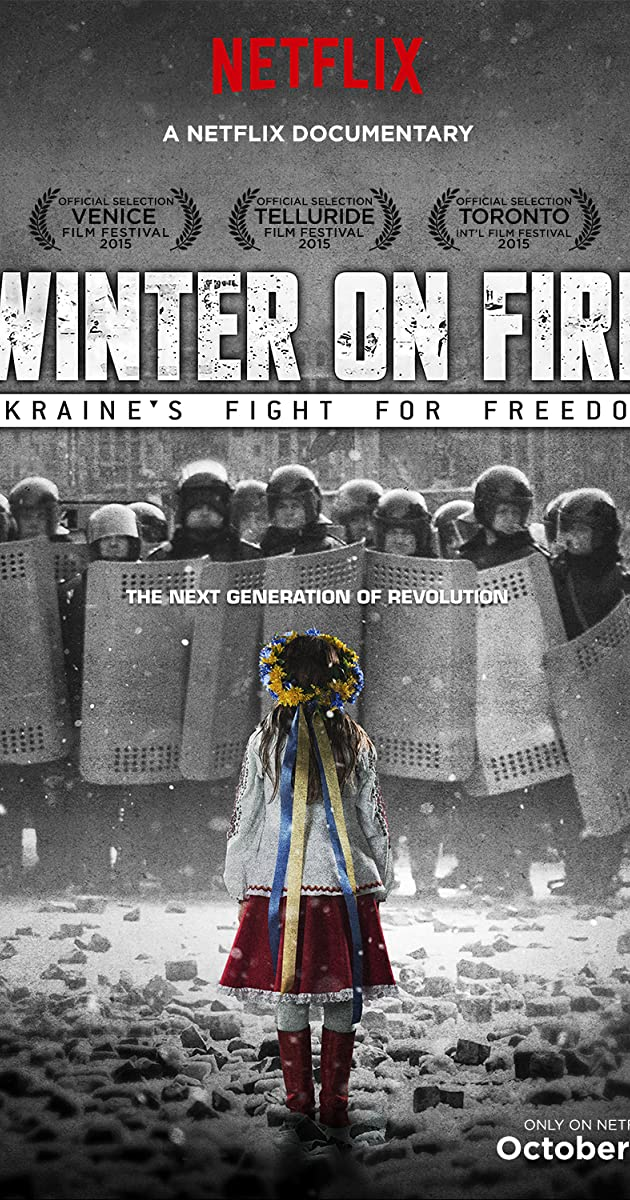Winter on Fire- Ukraine's Fight for Freedom (2015)- วินเทอร์ ออน ไฟร์ การต่อสู้เพื่ออิสรภาพของยูเครน
