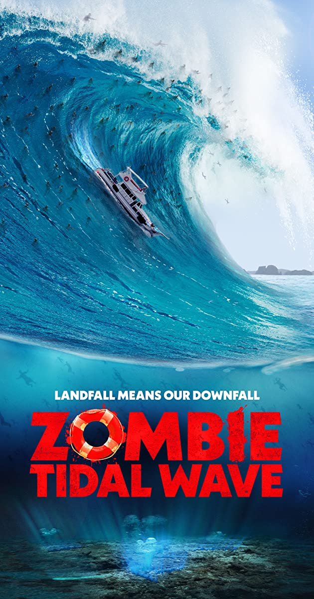 Zombie Tidal Wave (2019): ซอมบี้โต้คลื่น