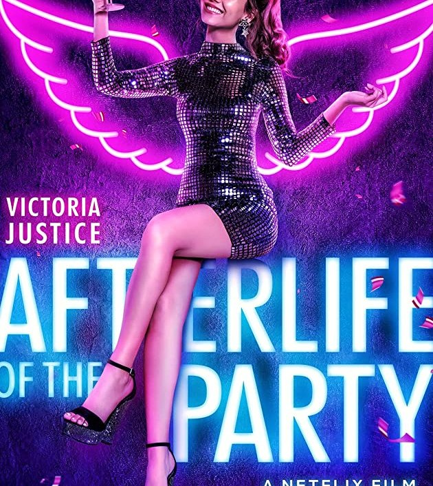 Afterlife of the Party (2021): อาฟเตอร์ไลฟ์ ออฟ เดอะ ปาร์ตี้