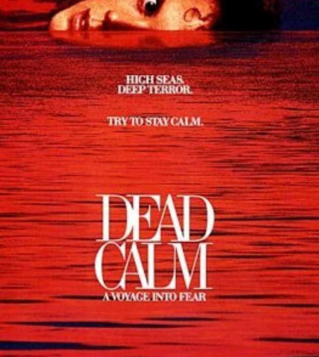 Dead Calm (1989): ตามมา สยอง