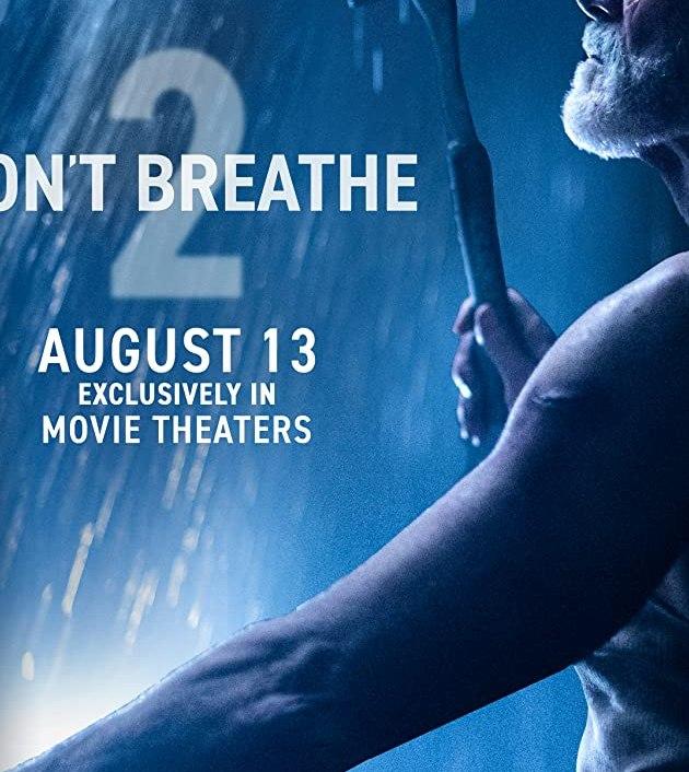 Don't Breathe 2 (2021): ลมหายใจสั่งตาย 2